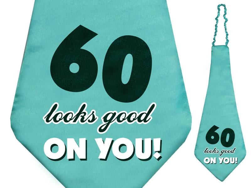 """Krawat dla Jubilata na 60 urodziny """"60 looks good on you"""""""