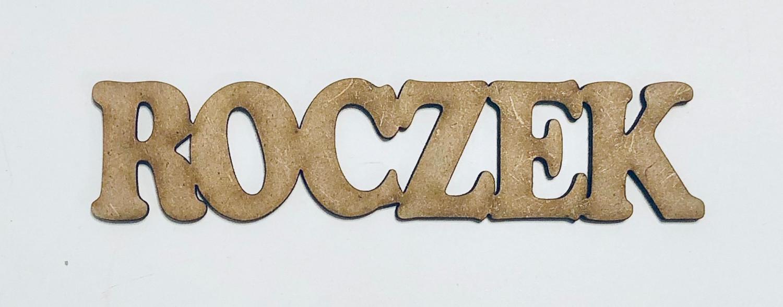 """Napis drewniany eco """"Roczek"""""""