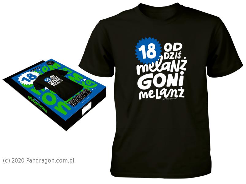 """Koszulka na 18 urodziny """"Melanż"""" / rozm. M"""
