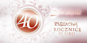 Zaproszenia na rocznicę - Zaproszenia na 40 Rocznicę Ślubu / ZRS0240