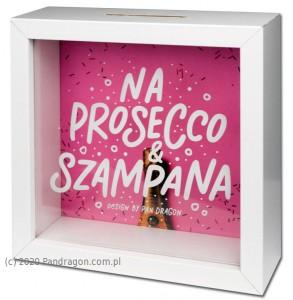 """Skarbonki różne - Skarbonka """"Na Prosecco & Szampana"""" / Home"""