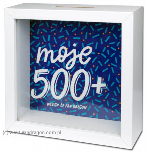 """Skarbonki różne - Skarbonka """"Moje 500+"""" / Home"""