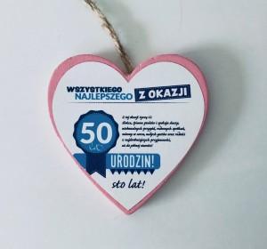 """Tabliczki z dedykacją do powieszenia - Drewniana zawieszka serce """"Wszystkiego najlepszego z okazji 50 lat"""""""