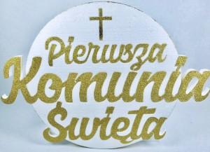 """Napisy komunijne i dekoracje komunijne - Dekoracja na komunię ze styroduru """"Pierwsza Komunia Święta"""", złota"""