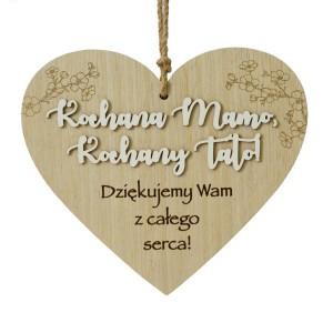"""Podziękowania dla rodziców - Drewniane serce """"Kochana Mamo, Kochany Tato"""""""