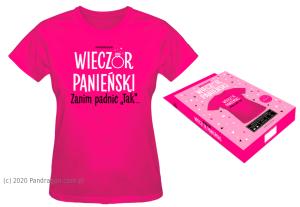 Koszulki - Koszulka na Wieczór Panieński / rozm. M