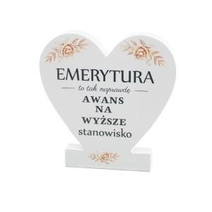 """Prezenty na emeryturę - Drewniana tabliczka serce z podstawką """" Emerytura"""""""