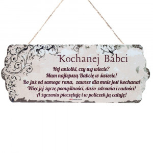 """Tabliczki z dedykacją do powieszenia - Drewniana tabliczka """"Kochanej Babci"""" / DIL-PH-T-6699-31-W01"""