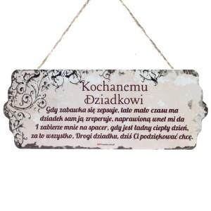 """Tabliczki z dedykacją do powieszenia - Drewniana tabliczka """"Kochanemu Dziadkowi"""" / DIL-PH-T-6699-31-W02"""